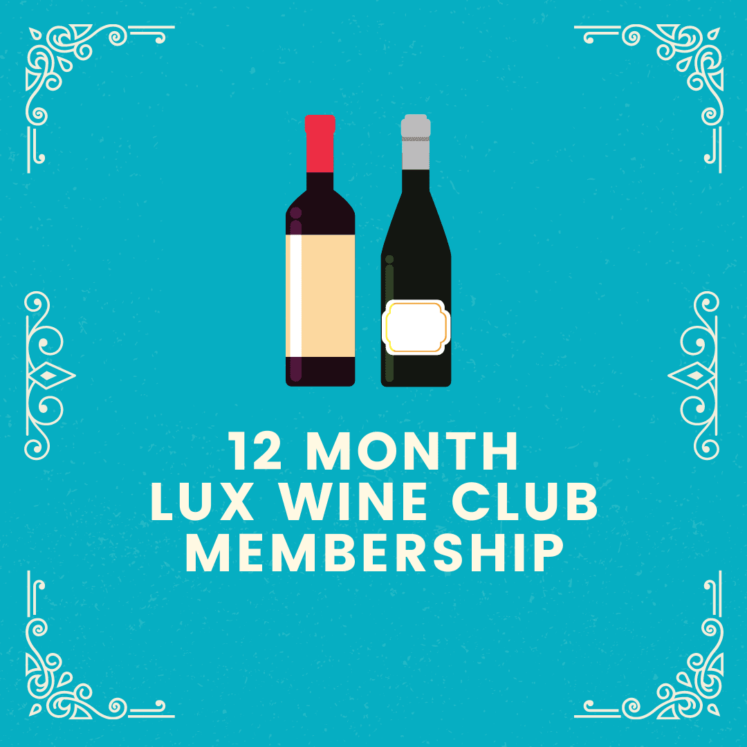 12 Month Lux Wine Club Membership