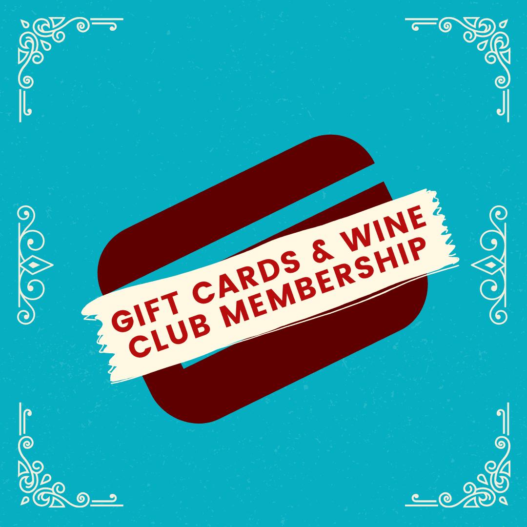 Gift Cards & Wine Club Membership