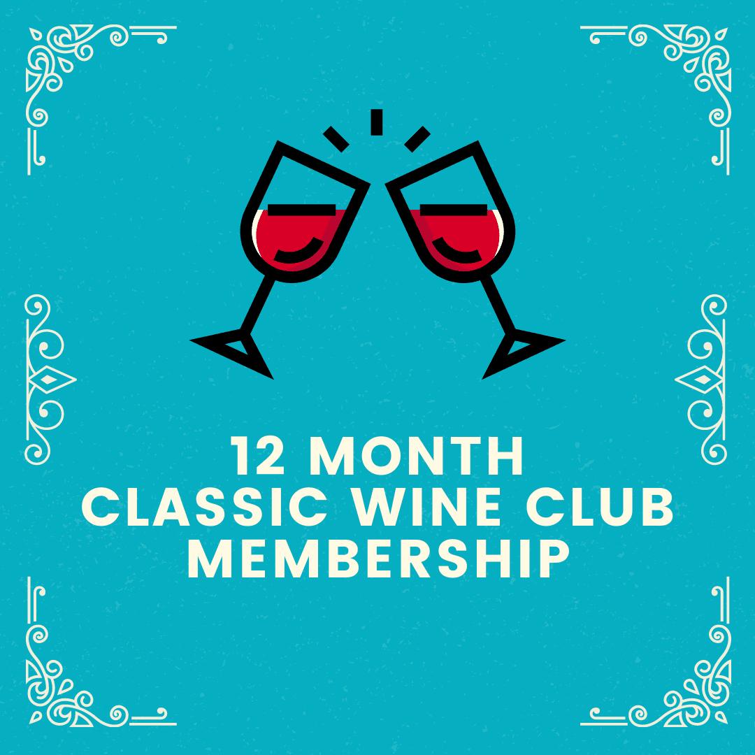 12 Month Classic Wine Club Membership