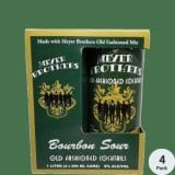 Meyer Bros Bourbon Sour Old Fashioned 4-pack