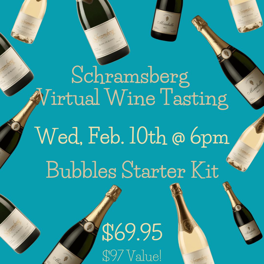 Feb. 10th Schramsberg Virtual Wine Tasting: Bubbles Starter Kit