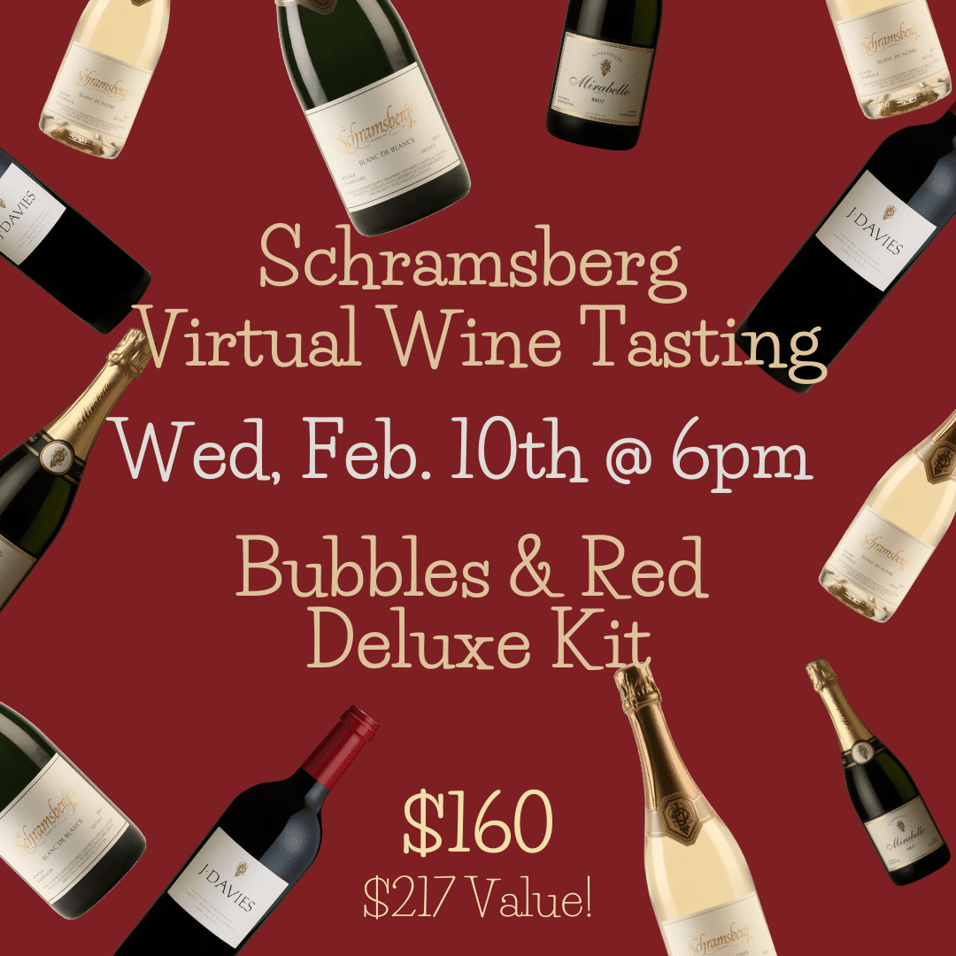 Feb. 10th Schramsberg Virtual Wine Tasting: Bubbles & Red Deluxe Kit